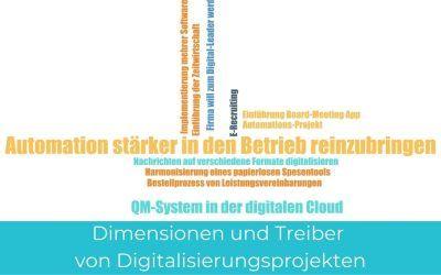 Dimensionen und Treiber von Digitalisierungsprojekten