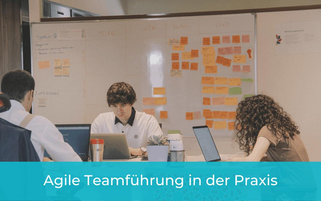 Agile Teamführung